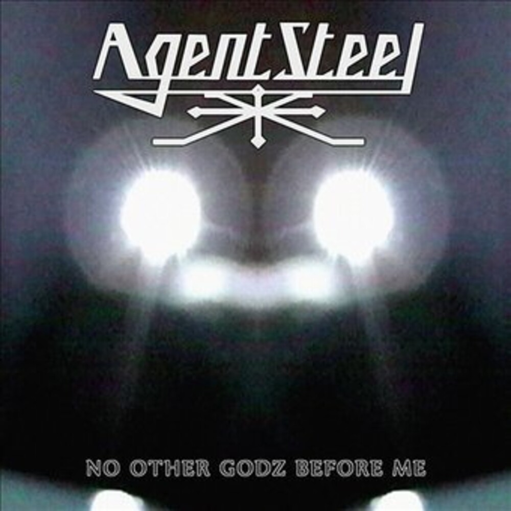 Agent Steel - No Other Godz Before Me (Blk) [Colored Vinyl] (Grn) (Wht)