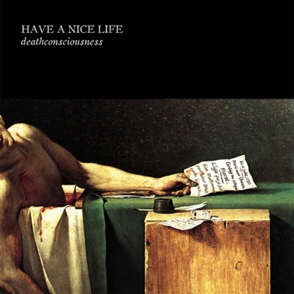 Have A Nice Life - Deathconsciousness