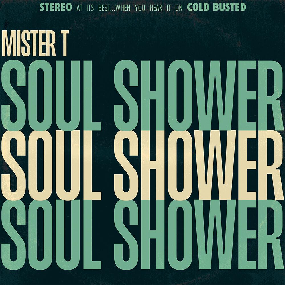 Mister T - Soul Shower