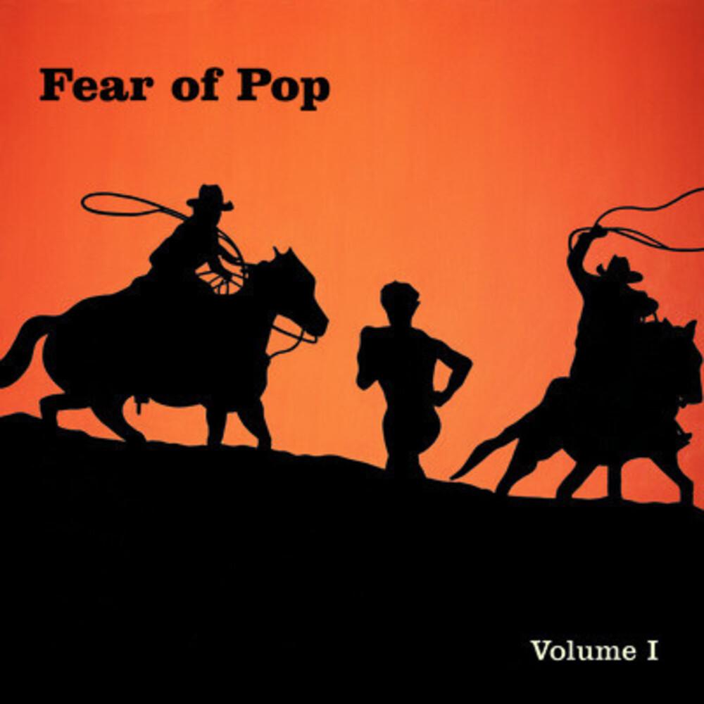 Fear Of Pop - Volume 1