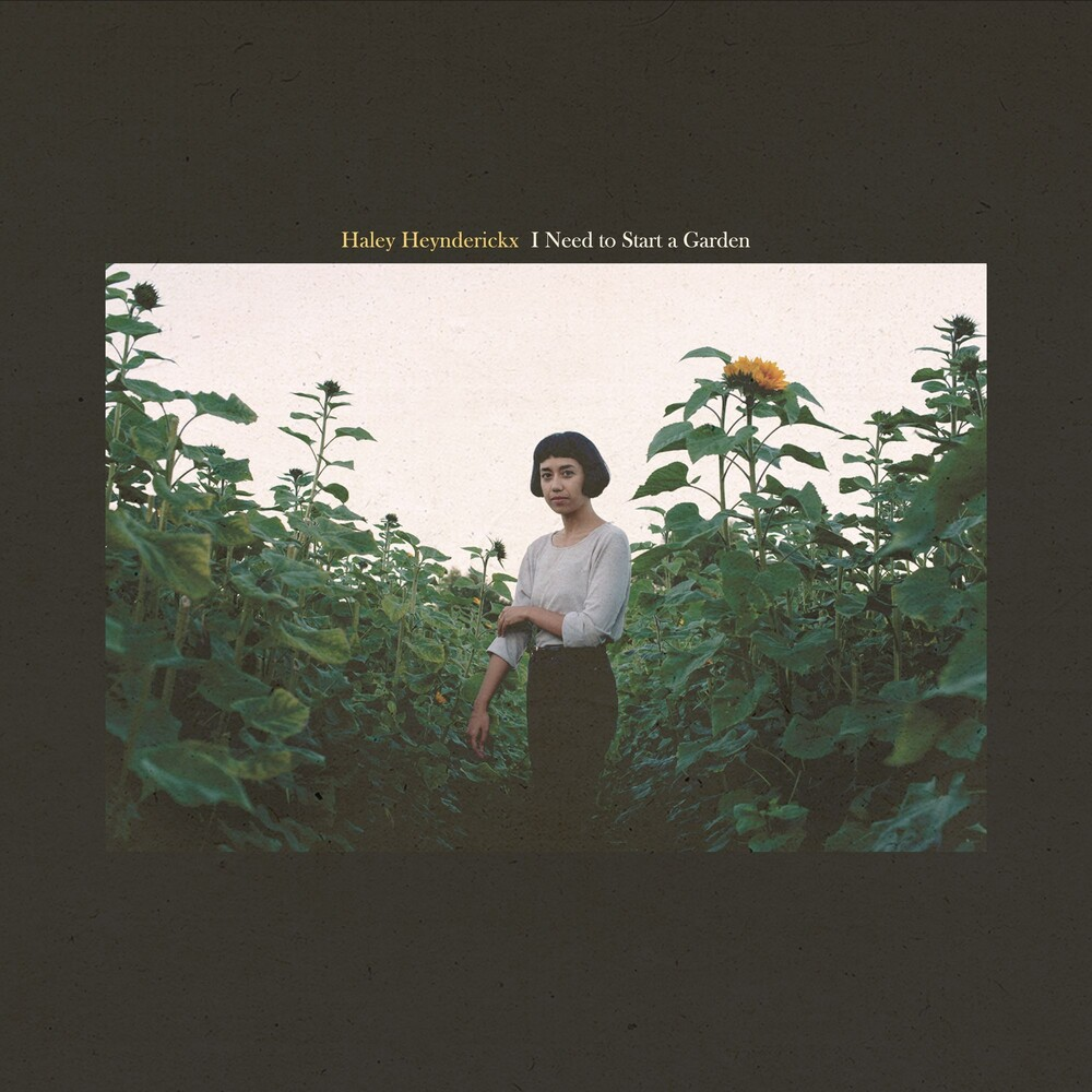 Haley Heynderickx - I Need To Start A Garden