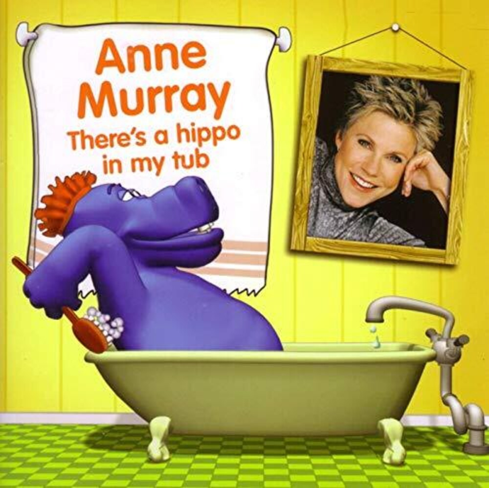Anne Murray - There's A Hippo In My Tub