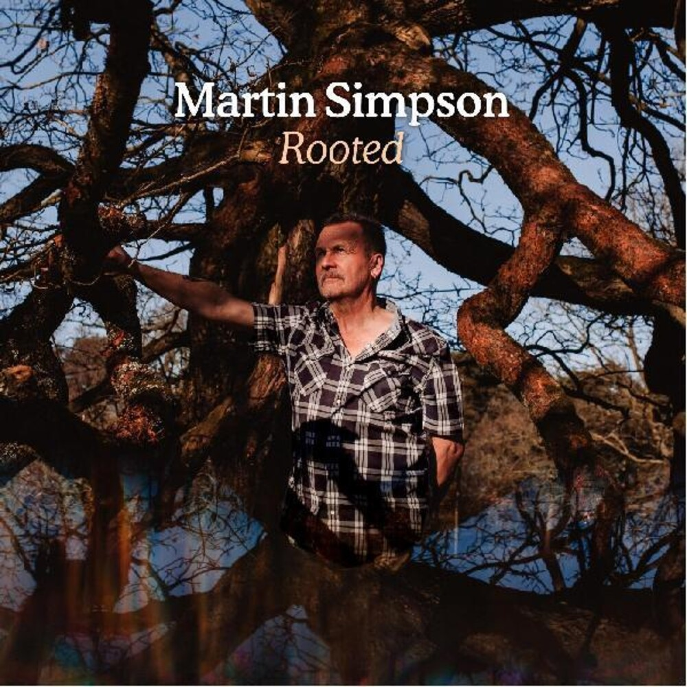 Martin Simpson - Rooted (Dlx)