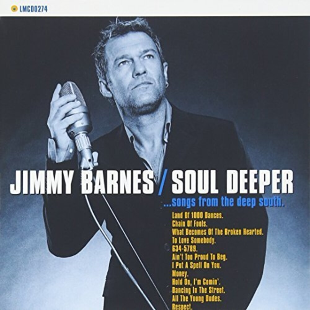 Jimmy Barnes - Soul Deeper: Songs From The Deep South (Aus)