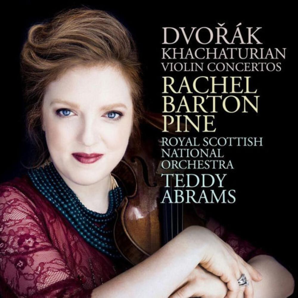 Rachel Barton Pine - Dvorák, Khachaturian: Violin Concertos by Rachel Barton Pine