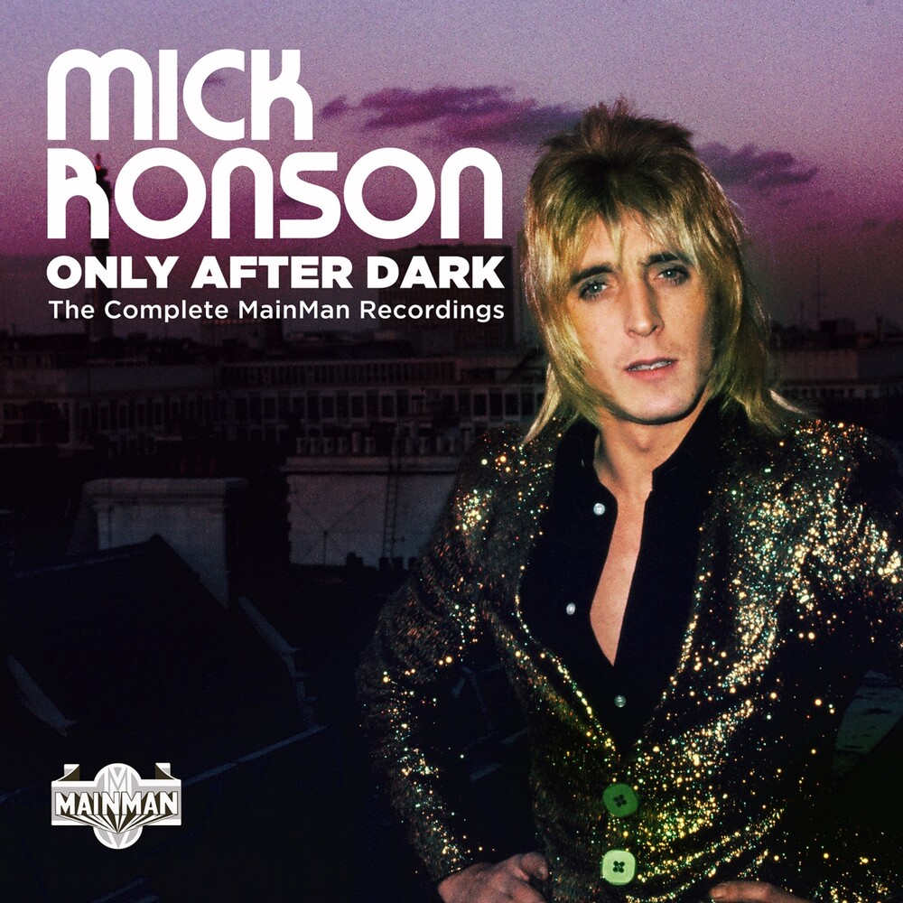 Mick Ronson - Only After Dark: Complete Mainman Recordings (Uk)