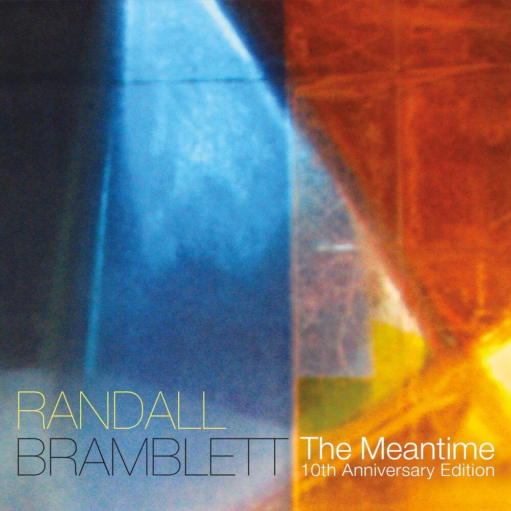 Randall Bramblett - Meantime (10th Anniversary Edition)