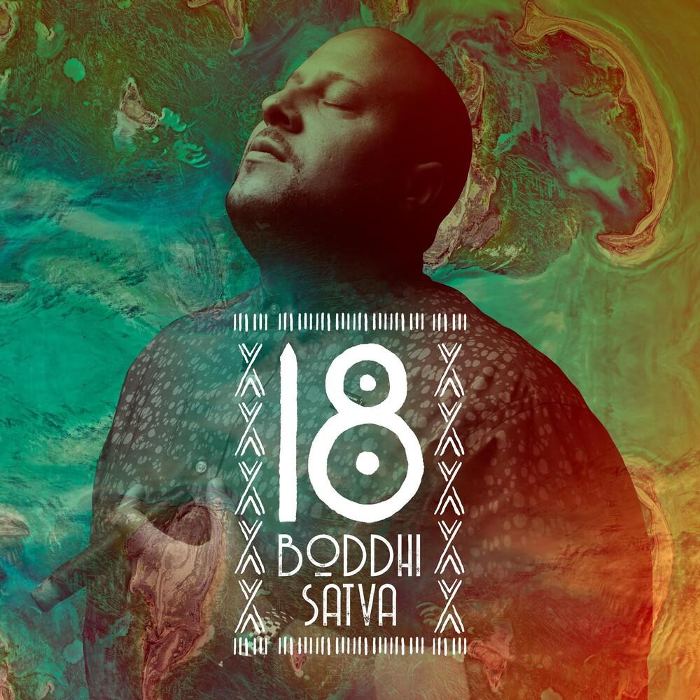 Boddhi Satva - Boddhi Satva 18