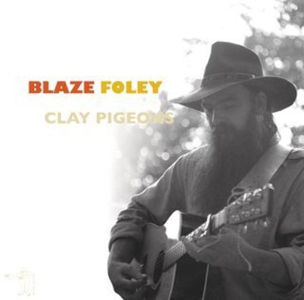 Blaze Foley - Clay Pigeons