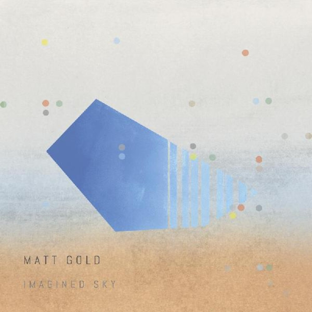 Matt Gold - Imagined Sky