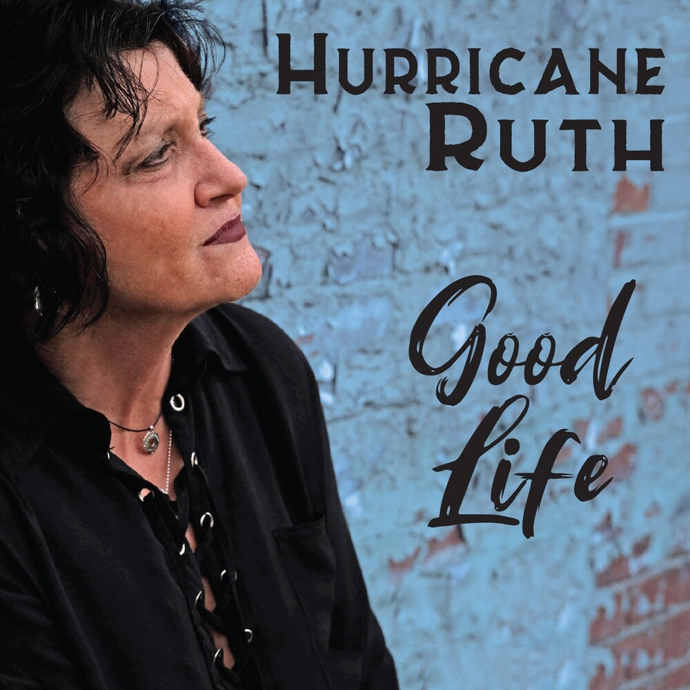 Hurricane Ruth - Good Life