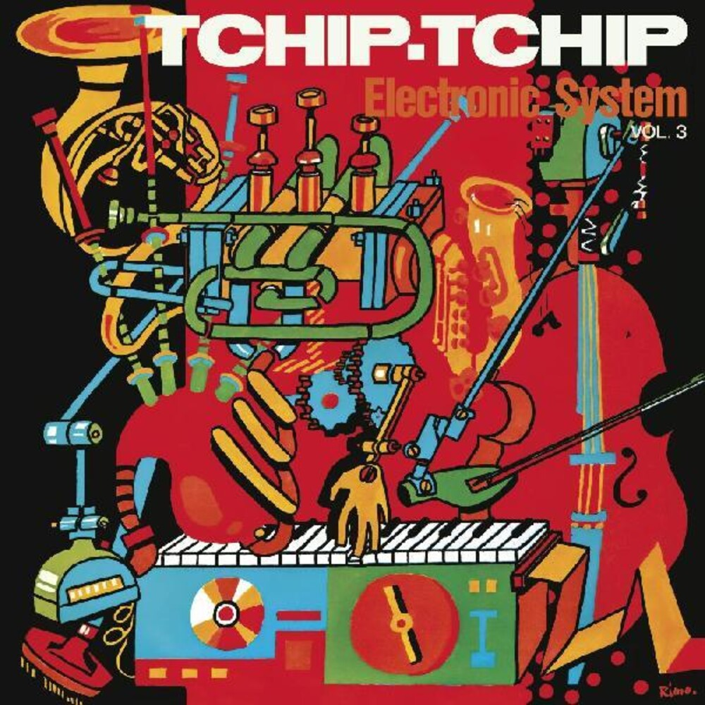 Electronic system - Tchip Tchip (vol. 3)