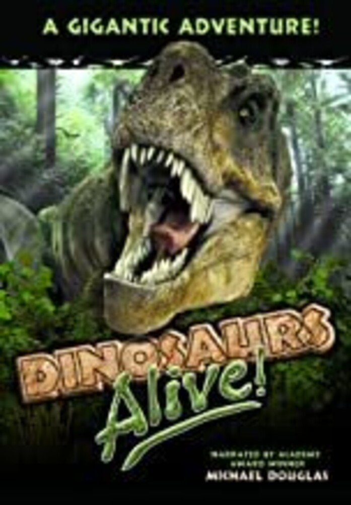 - Dinosaurs Alive