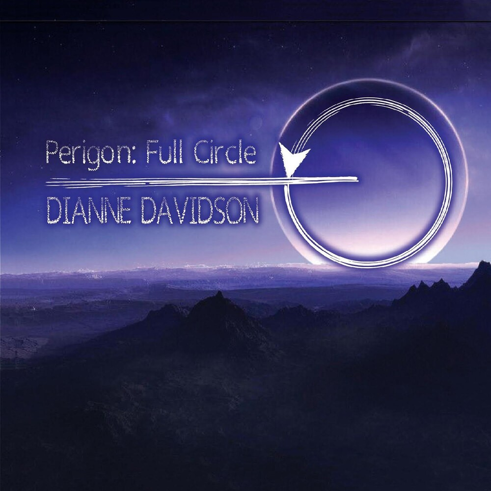 Dianne Davidson - Perigon: Full Circle