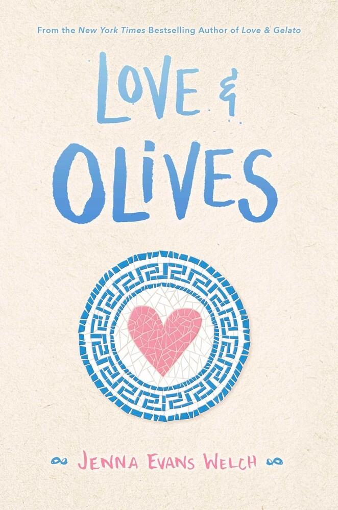 Welch, Jenna Evans - Love & Olives