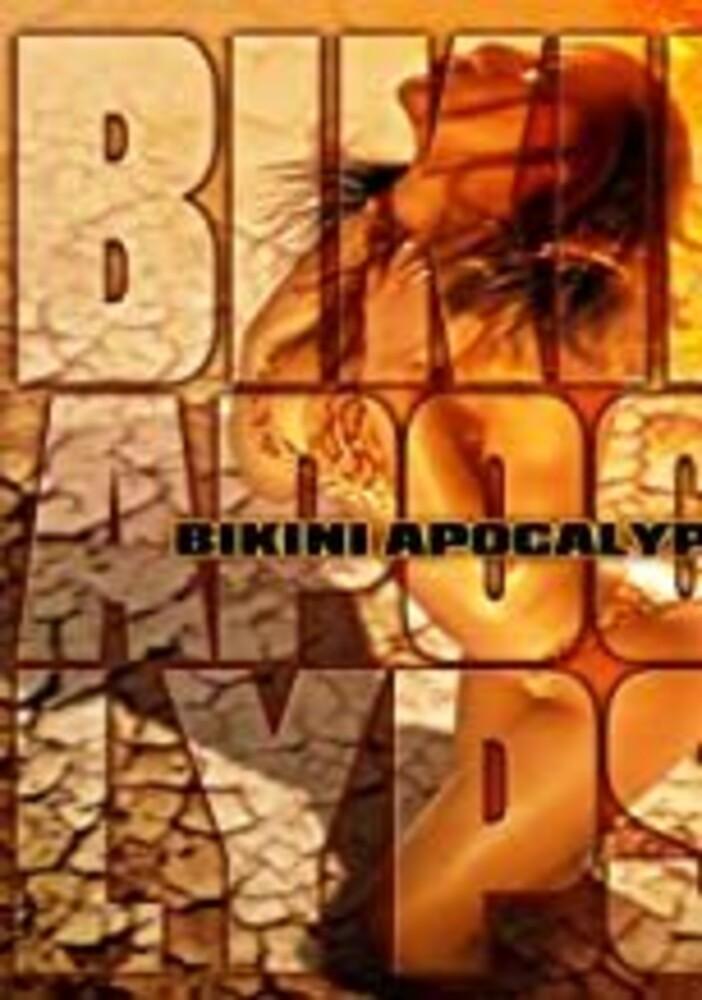 - Bikini Apocalypse