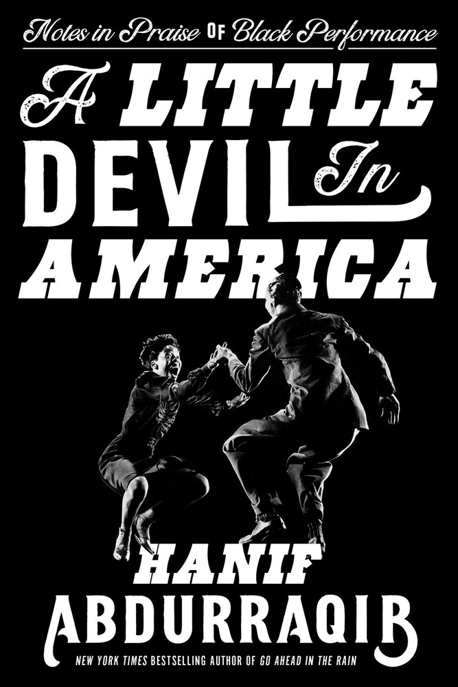 - A Little Devil in America: Notes in Praise of Black Performance
