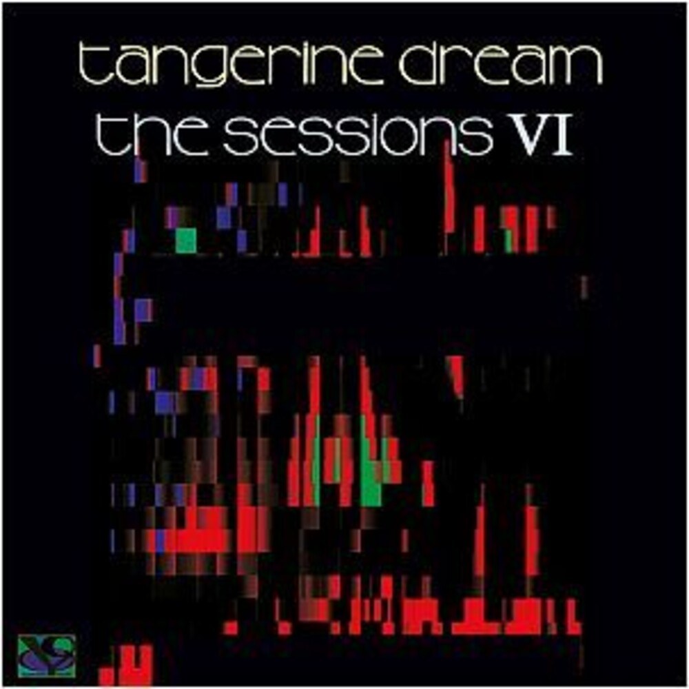 Tangerine Dream - Sessions Vi (Ep) (Ger)