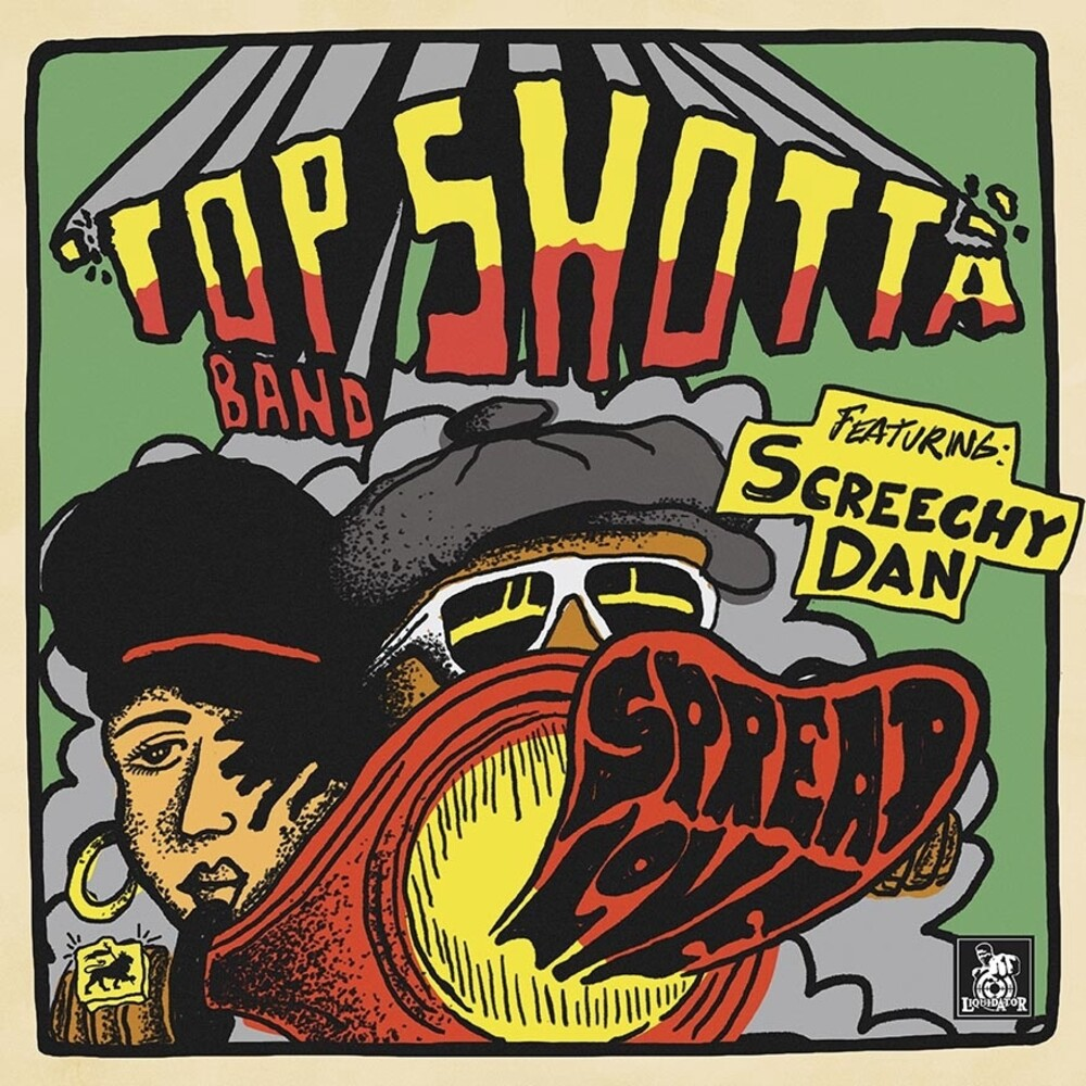 Top Shotta Band / Screechy Dan - Spread Love