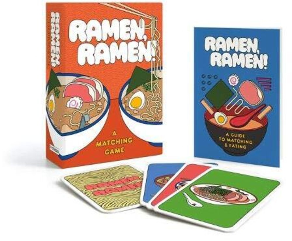 Woodard, Zachary - Ramen, Ramen!: A Matching Game