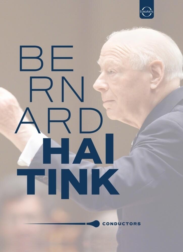 Bernard Haitink - Conductors - Bernard Haitink - Retrospective