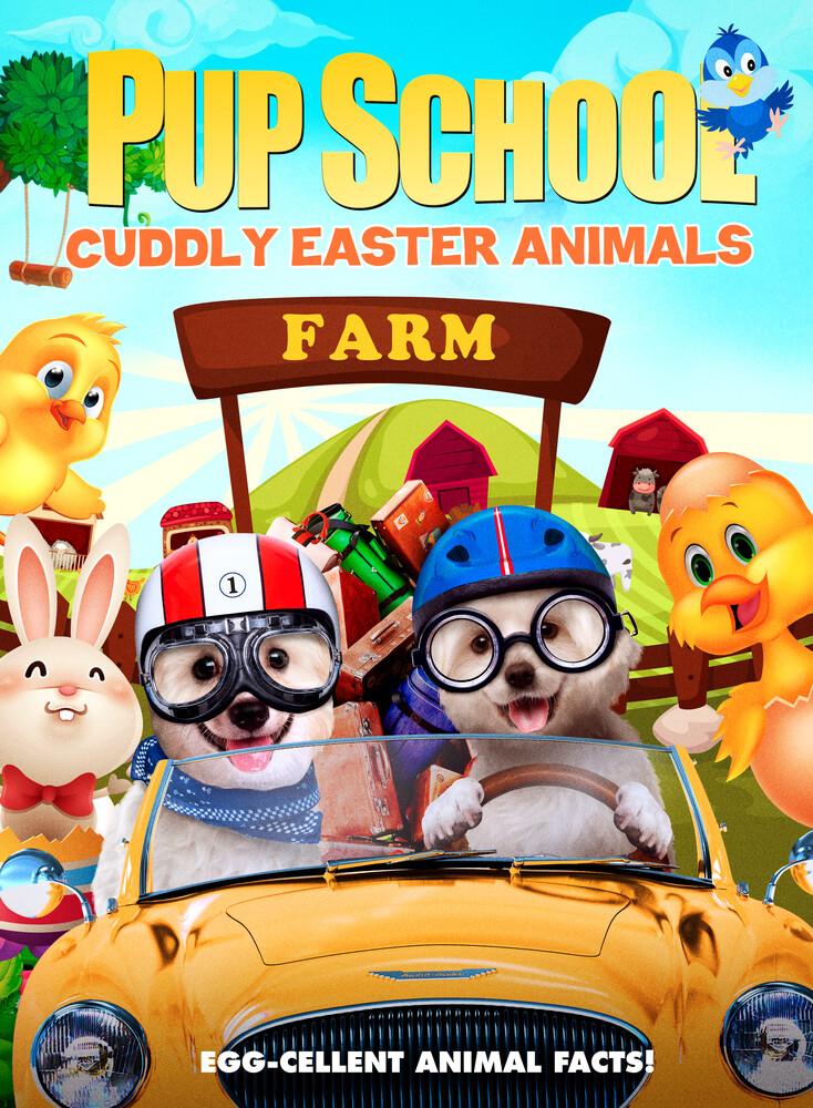 Pup School: Cuddly Easter Animals - Pup School: Cuddly Easter Animals