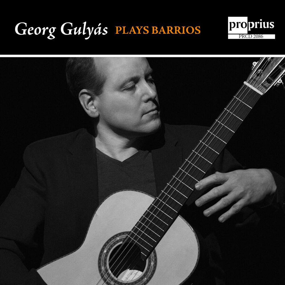 Georg Gulyas - Georg Gulyas Plays Barrios