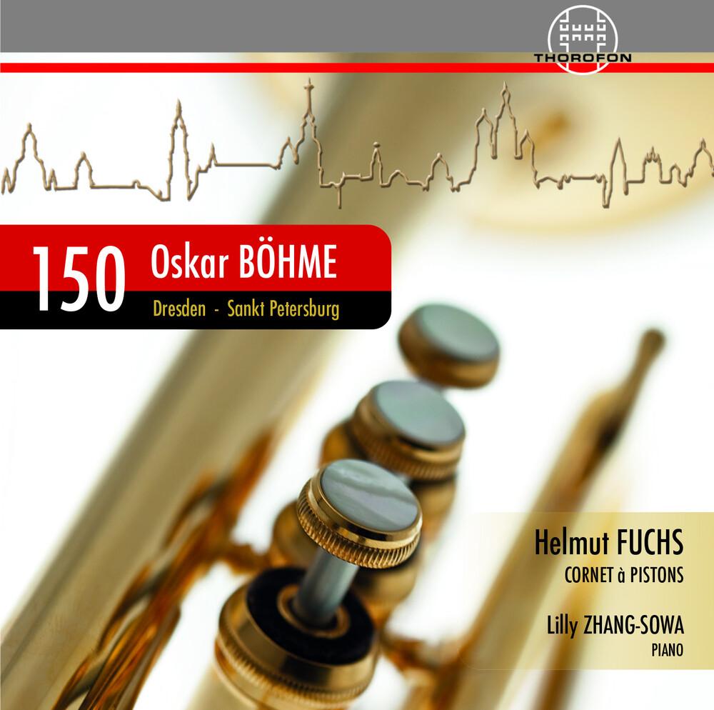 Bohme / Fuchs / Zhang-Sowa - 150 Jahre Oskar Bohme