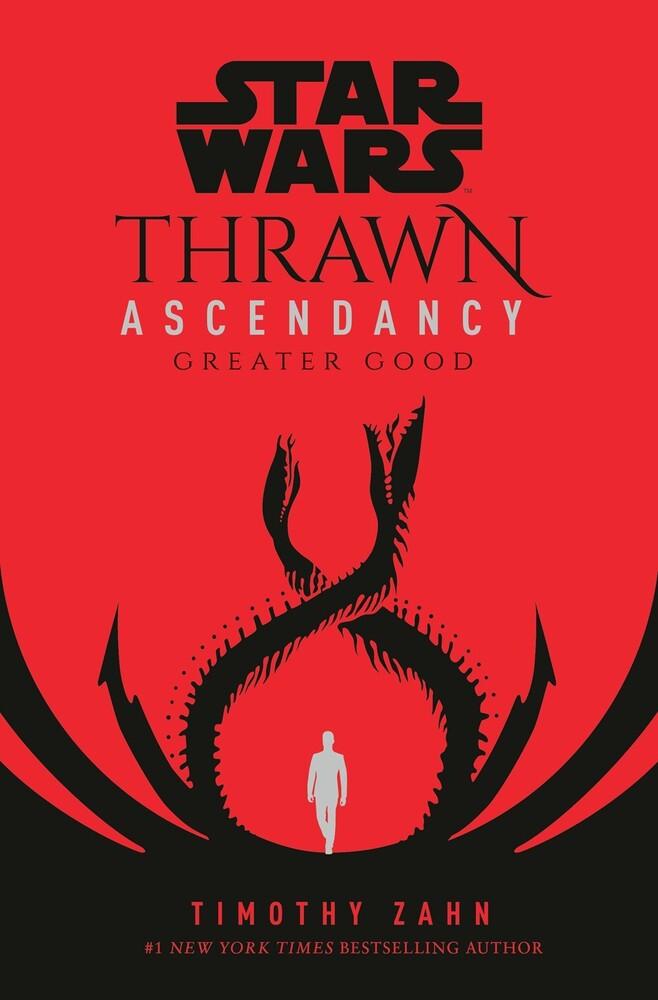 Zahn, Timothy - Star Wars Thrawn Ascendancy, Book II: Greater Good