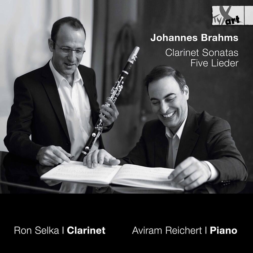 Brahms / Selka / Reichert - Clarinet Sonatas & Five Lieder