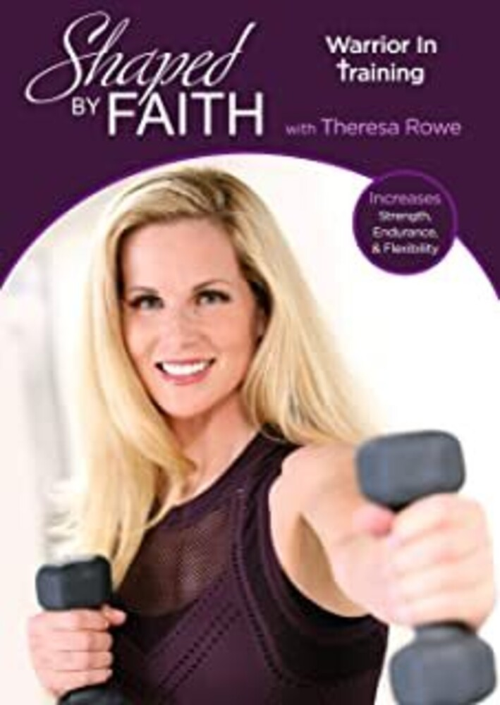 - Shaped By Faith: Warrior In Training