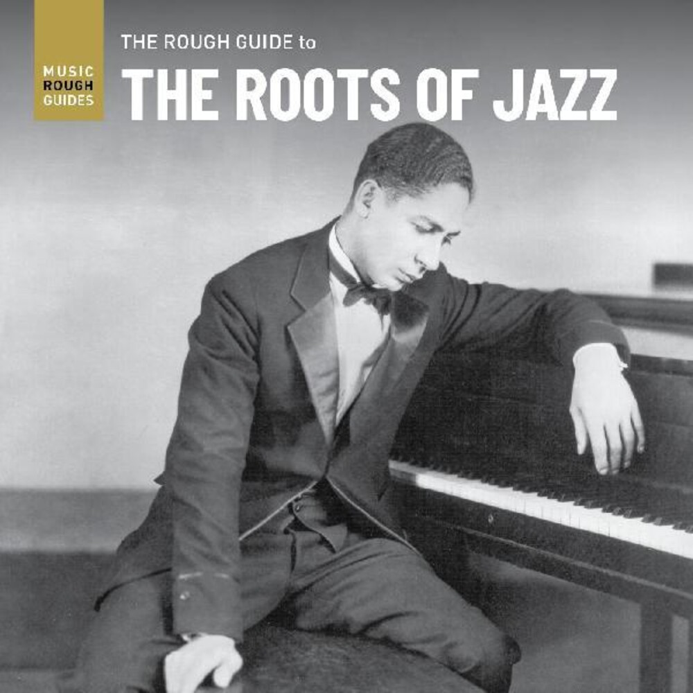 Rough Guide To The Roots Of Jazz / Various - Rough Guide To The Roots Of Jazz / Various