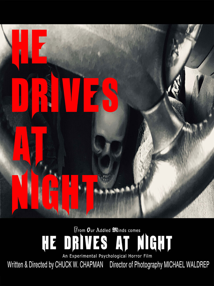 - He Drives At Night
