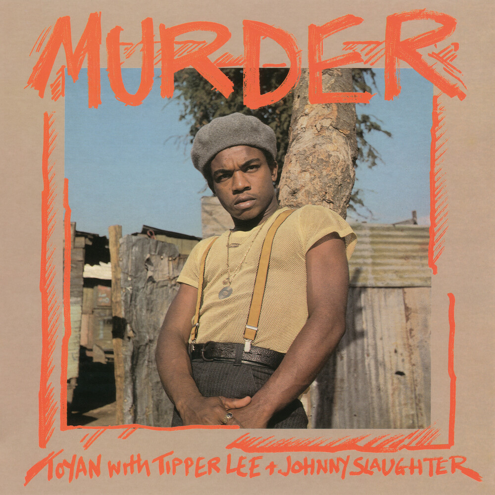 Toyan / Tipper Lee  & Johnny Slaughter - Murder