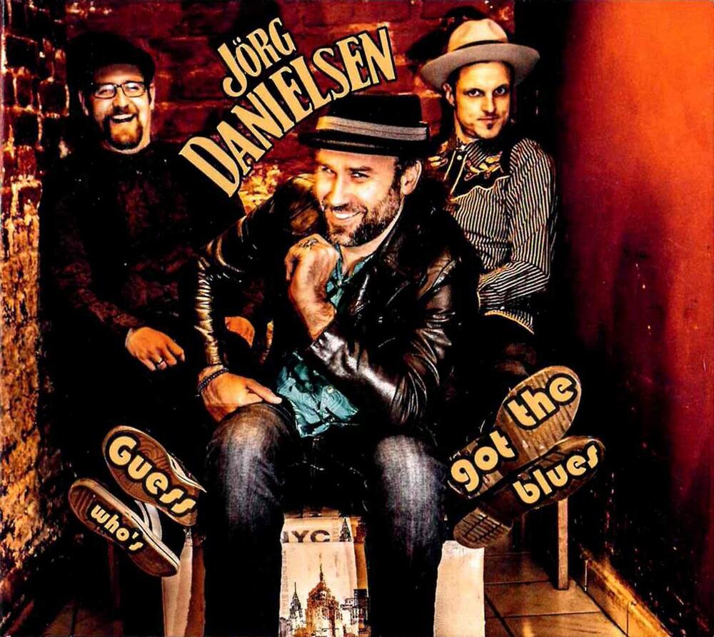 Jorg Danielsen - Guess Who's Got The Blues