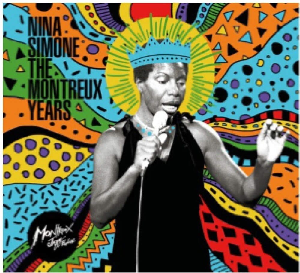 Nina Simone - Nina Simone: The Montreux Years