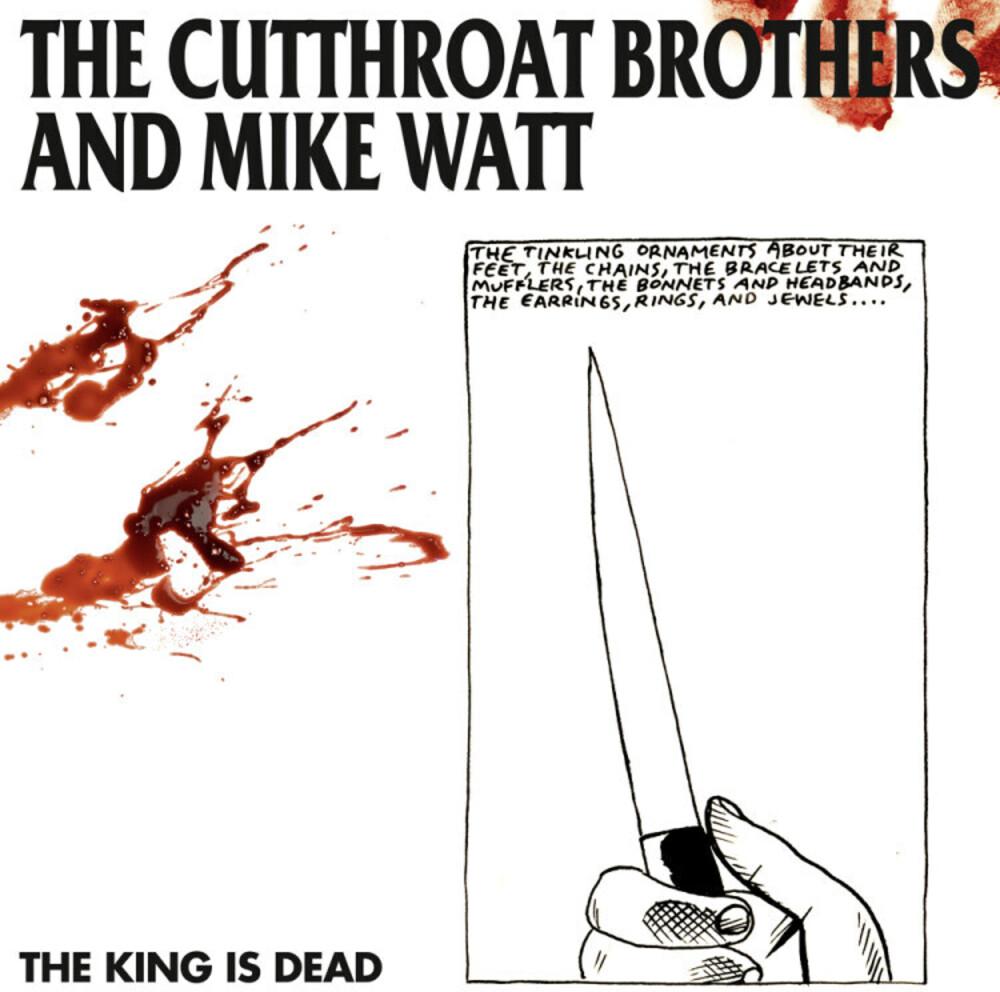 Cutthroat Brothers / Mike Watt - King Is Dead [Limited Edition] (Spa)