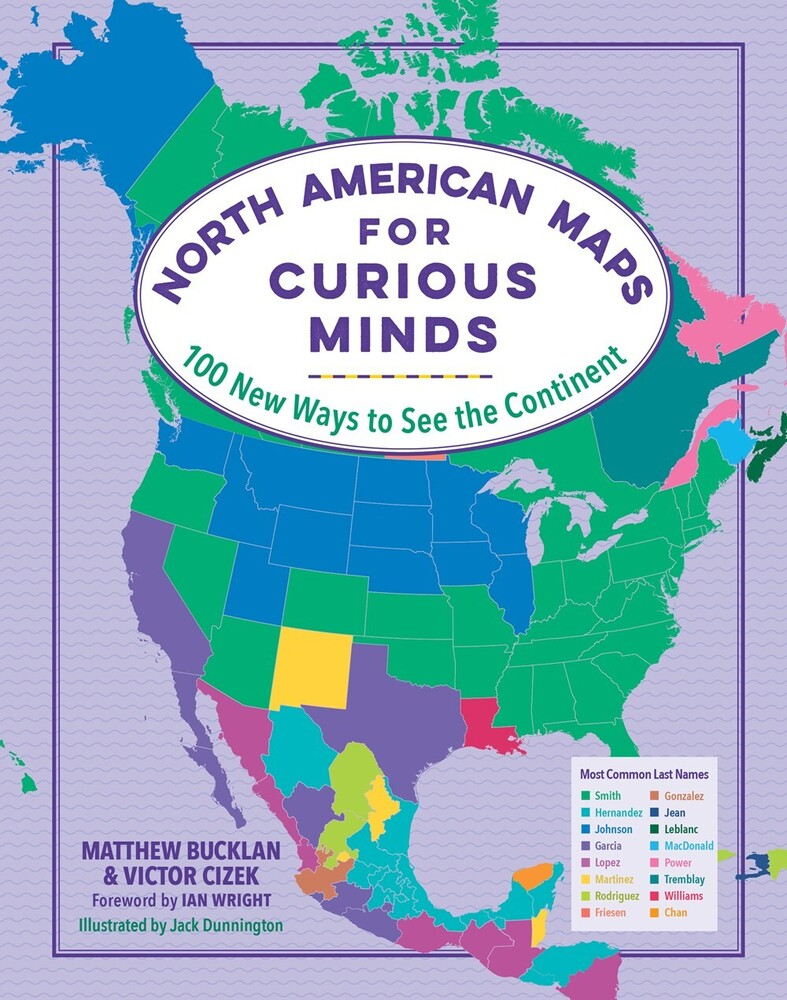 Matthew Bucklan  / Cizek,Victor / Wright,Ian - North American Maps For Curious Minds (Hcvr) (Ill)