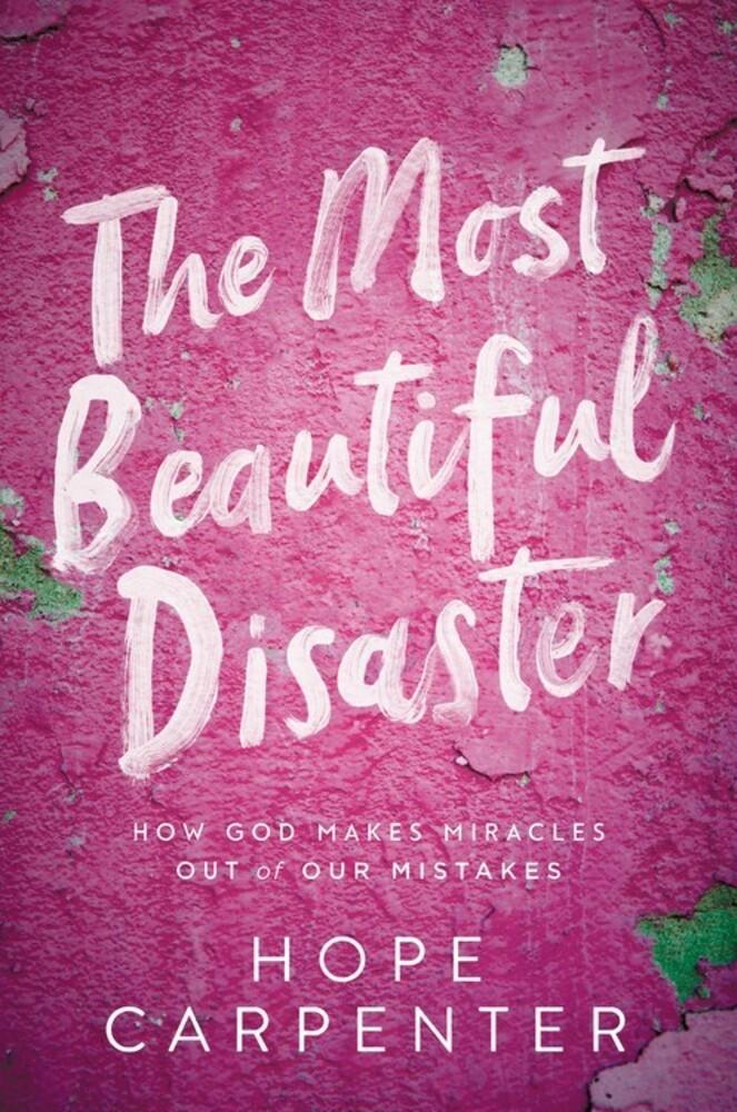 Hope Carpenter - Most Beautiful Disaster (Hcvr)