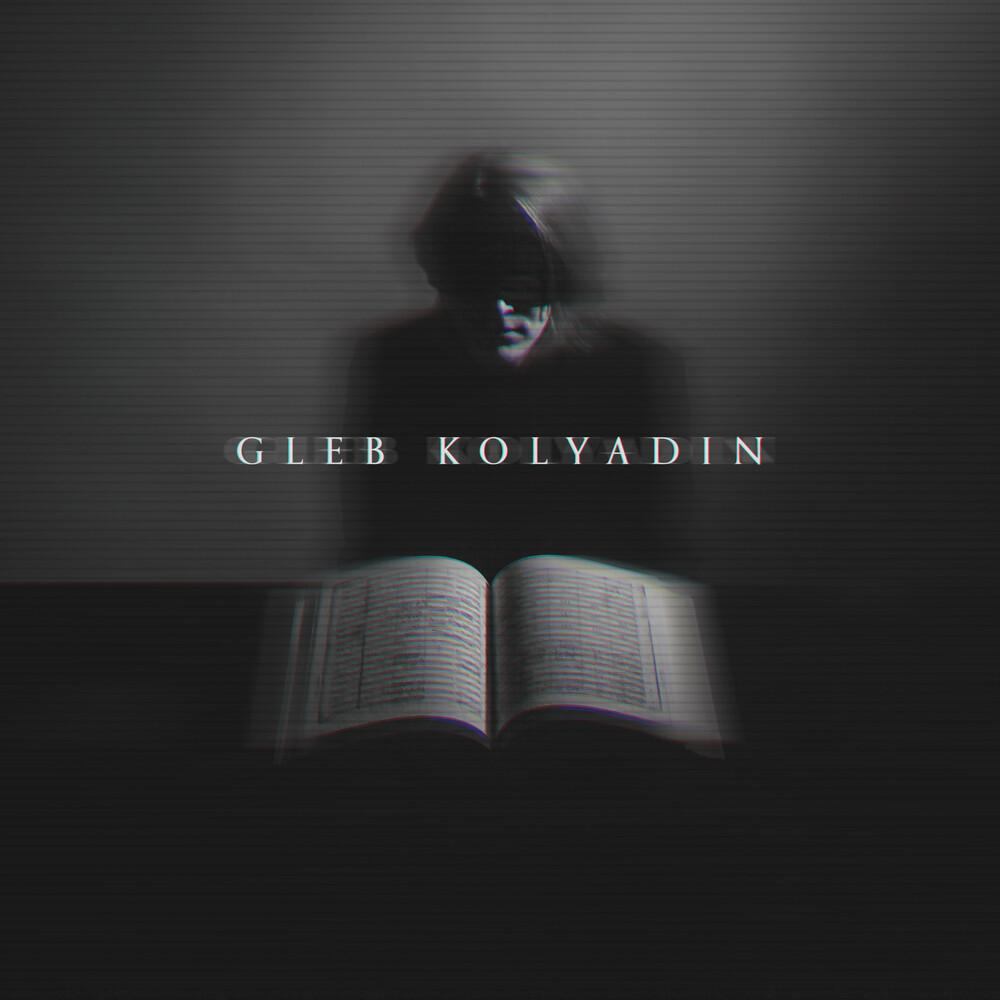 Gleb Kolyadin  ( Iamthemorning ) - Gleb Kolyadin (Exp) [Digipak] (Uk)