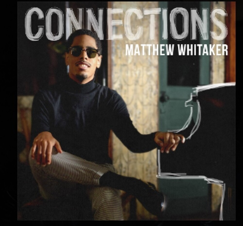 Matthew Whitaker - Connections