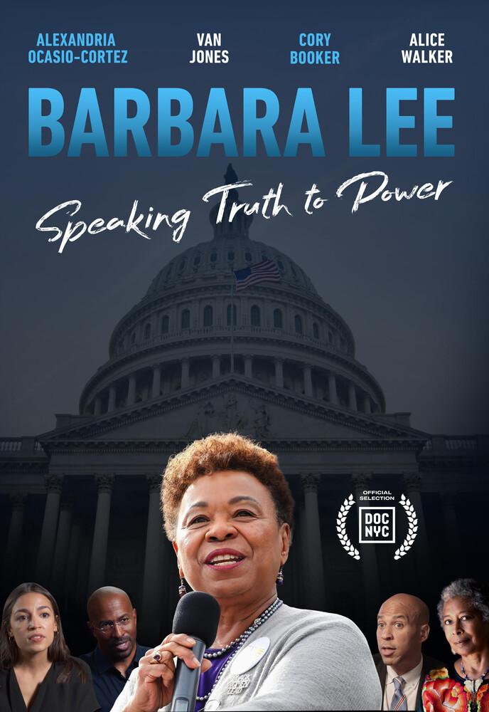 Barbara Lee: Speaking Truth to Power (2020) - Barbara Lee: Speaking Truth To Power (2020)