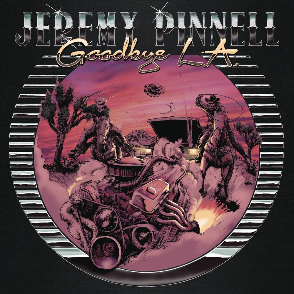 Jeremy Pinnell - Goodbye L.A.