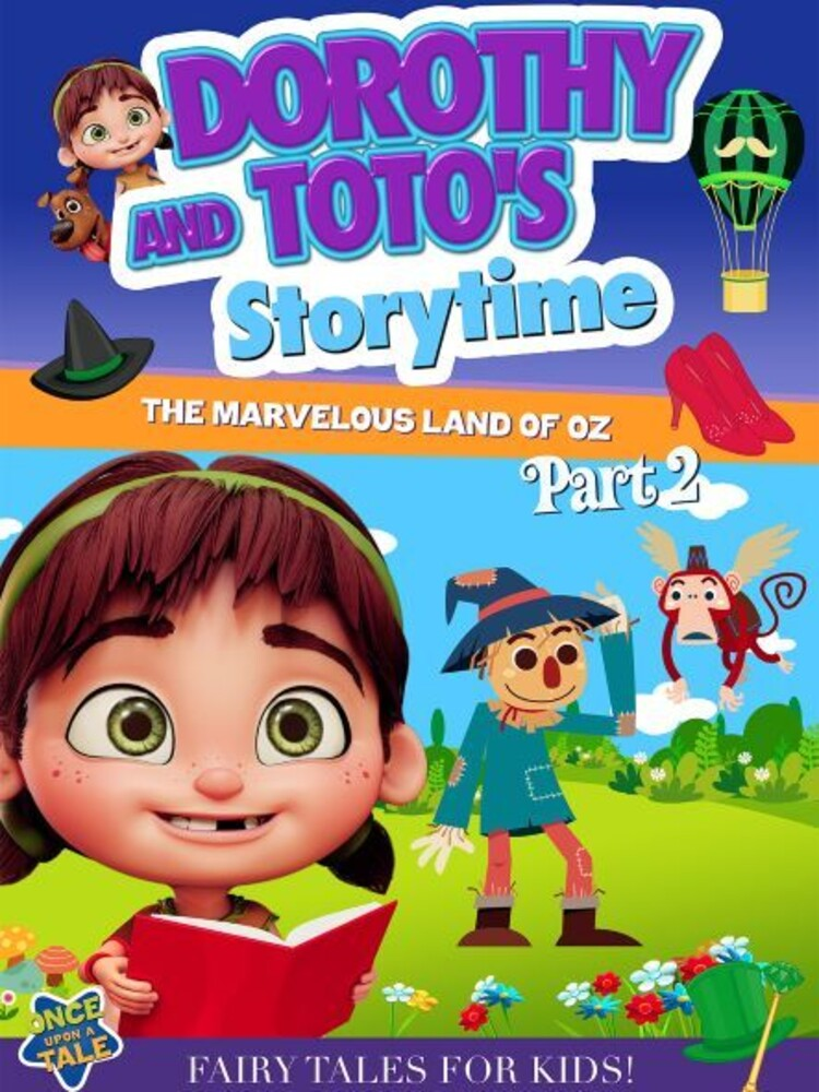 Dorothy & Toto's Storytime: Marvelous Land of Oz 2 - Dorothy & Toto's Storytime: Marvelous Land Of Oz 2