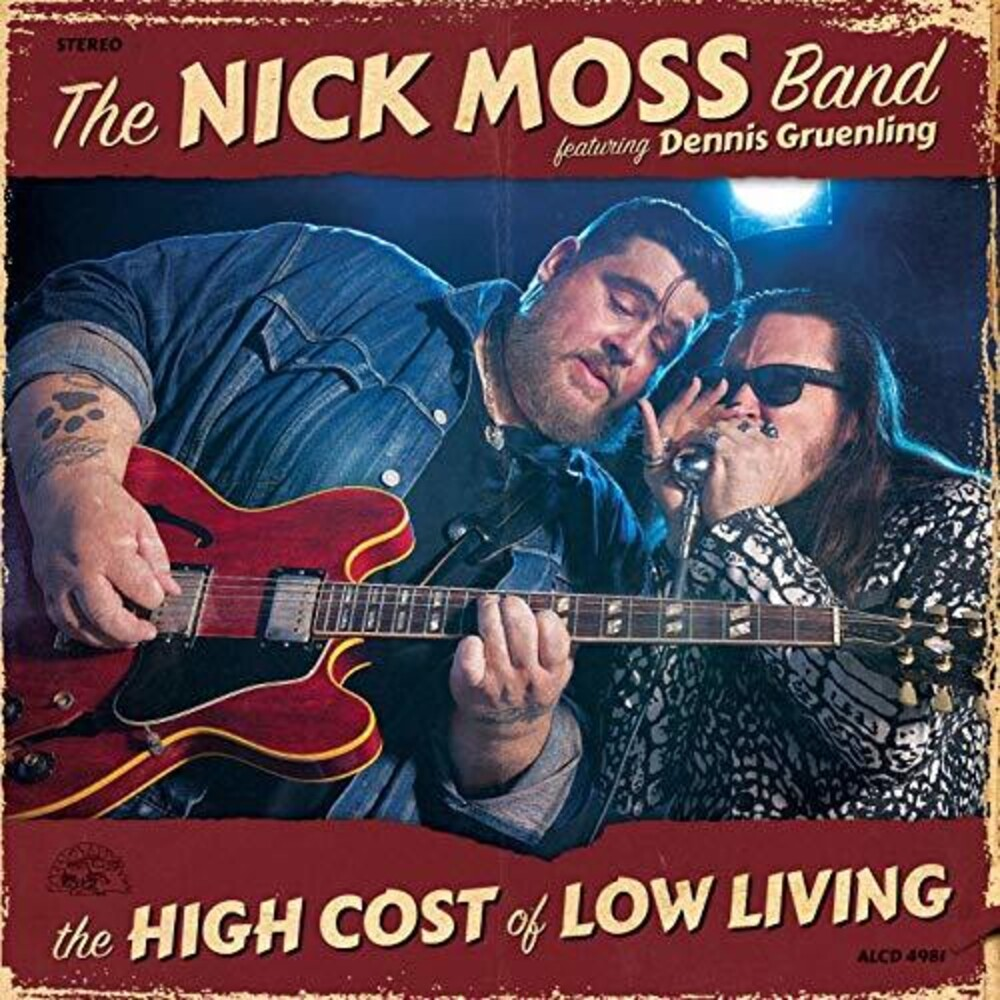 The Nick Moss Band - High Cost Of Low Living