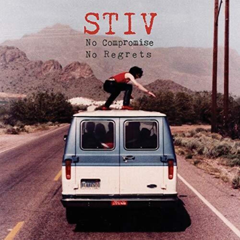 Stiv No Compromise No Regrets / Various - Stiv: No Compromise No Regrets / Various