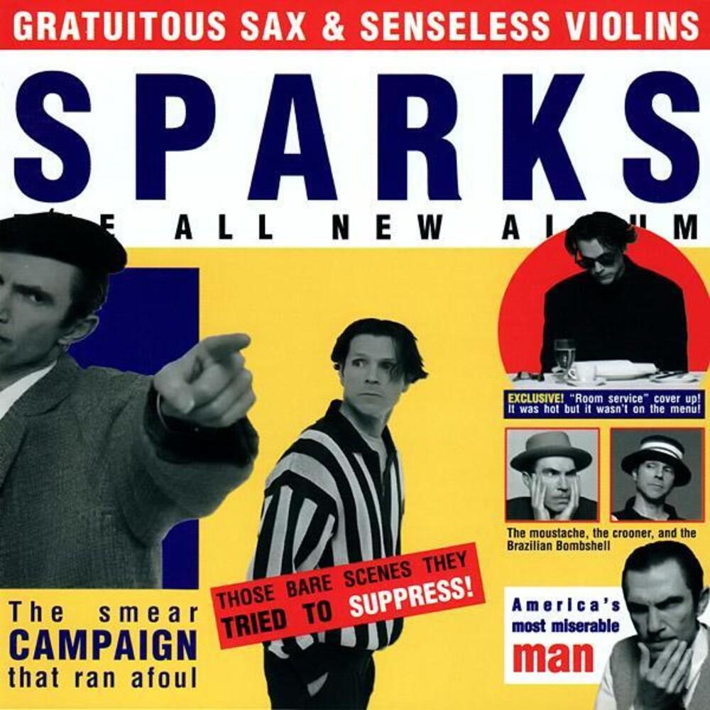 Sparks - Gratuitous Sax & Senseless Violins [Deluxe LP]