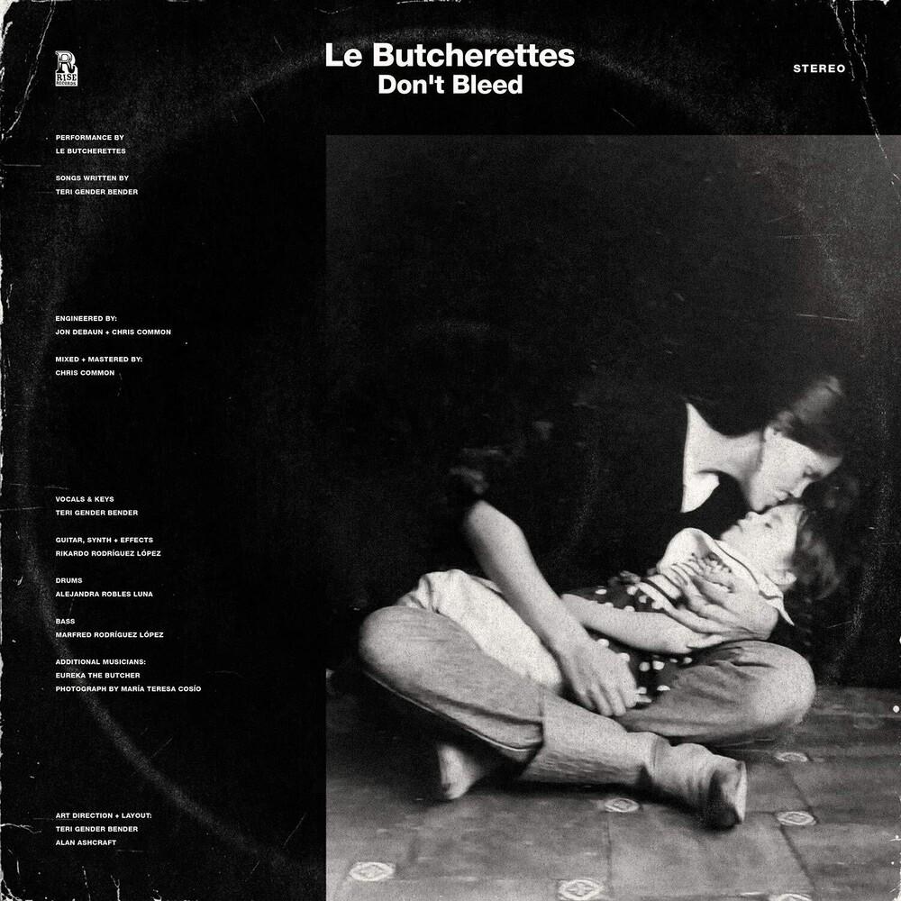 Le Butcherettes - Don't Bleed