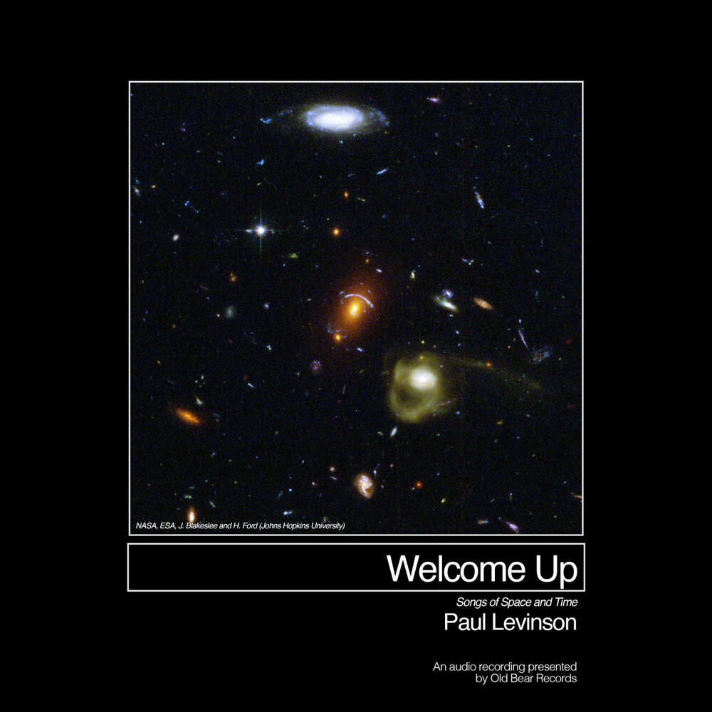 Paul Levinson - Welcome Up (Songs Of Space And Time) [Limited Edition]