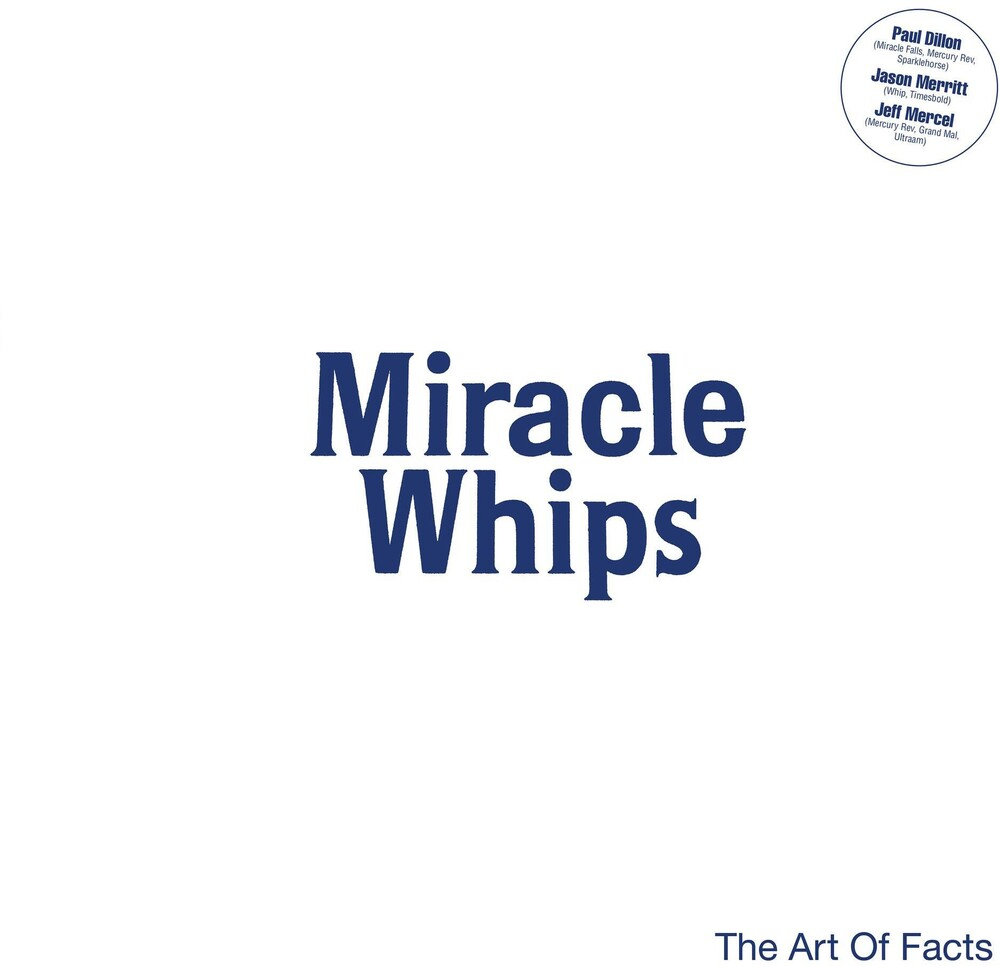 Miracle Whips - Art Of Facts